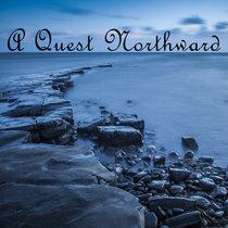 A Quest Northward cover art