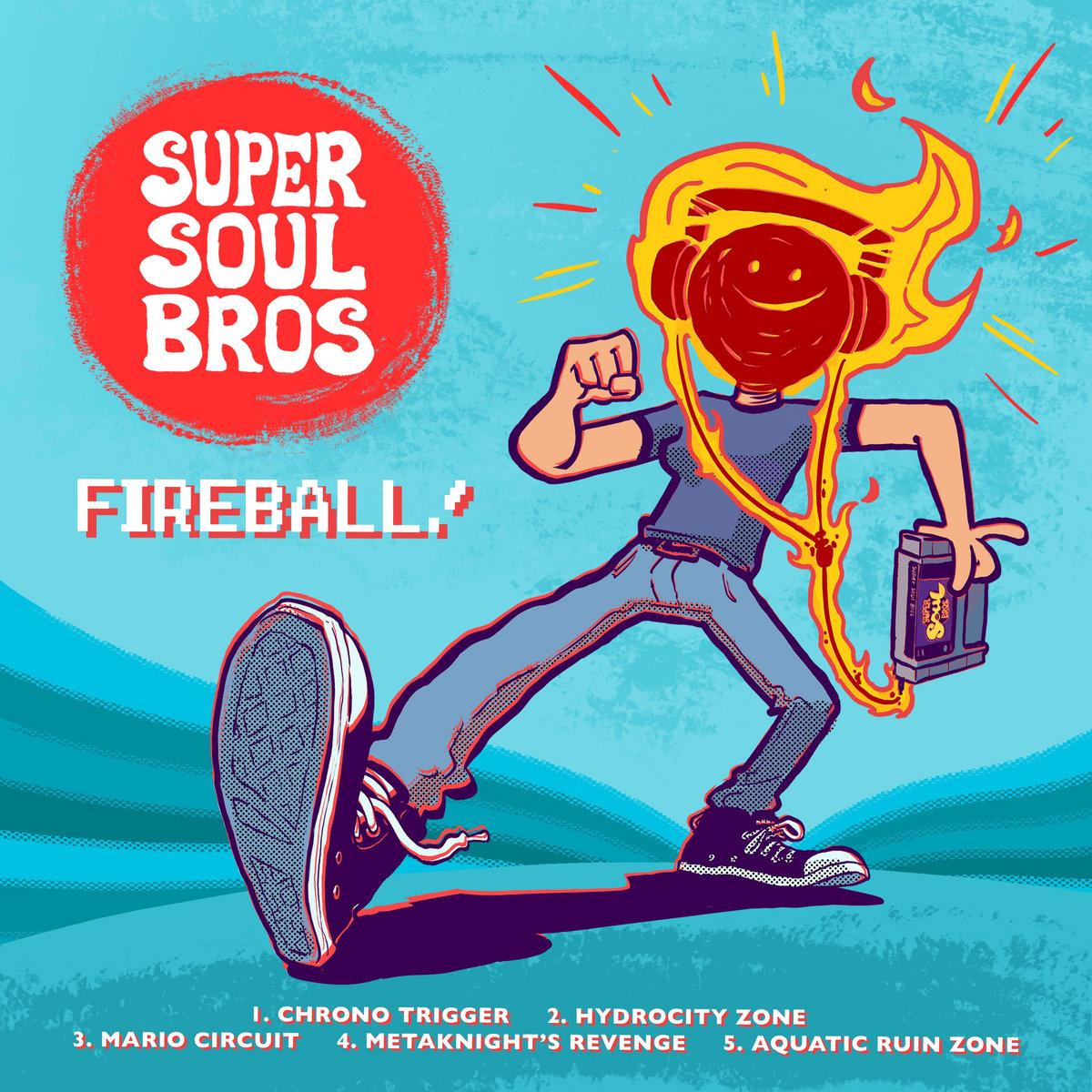 Fireball! | Super Soul Bros.