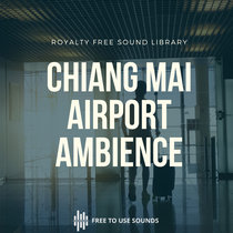 International Airport Sound Library! Chiang Mai, Thailand cover art
