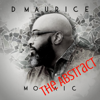 Mosaic: The Abstract by D Maurice