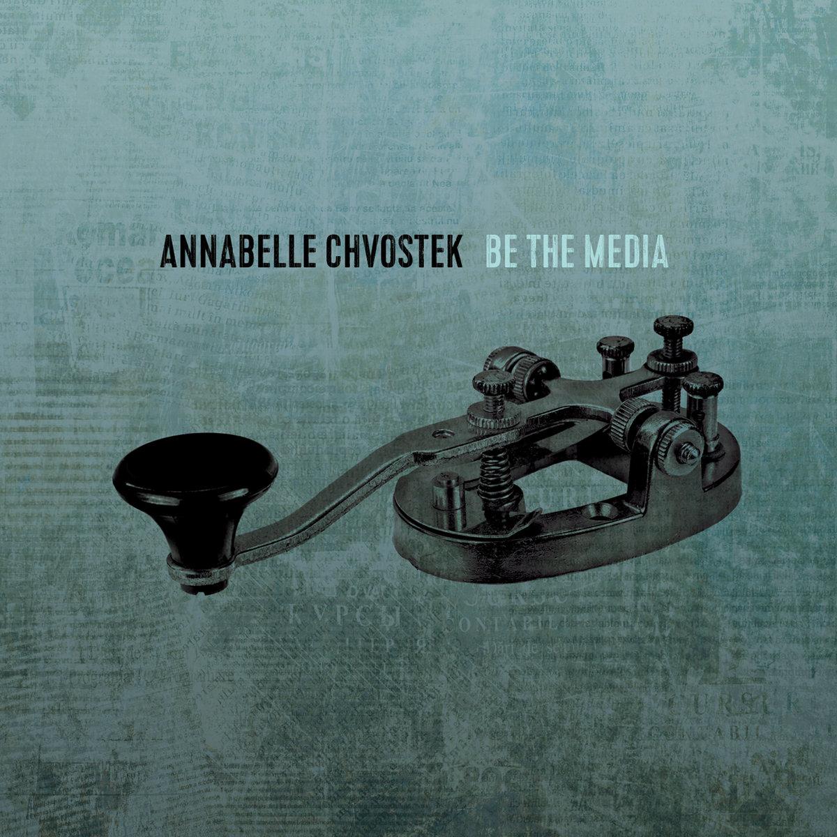 Image result for annabelle chvostek be the media