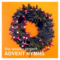 Wesley Project - Advent Hymns cover art
