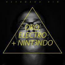 Dro, Electro + Nint3ndo cover art
