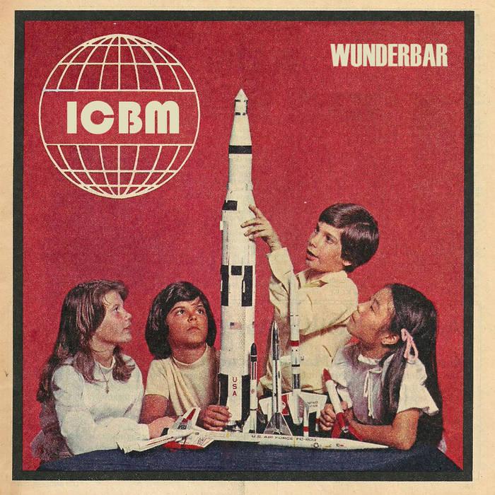 ICBM Wunderbar