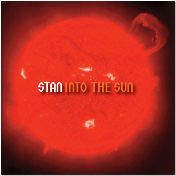 INTO THE SUN by STAN
