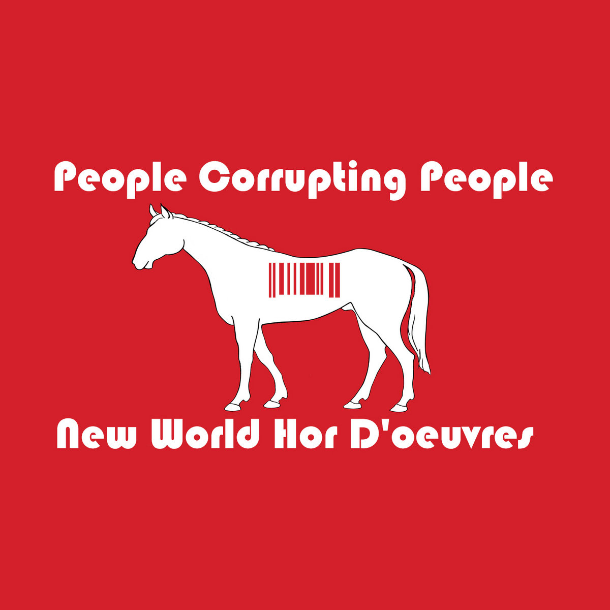 New World Hors D'oeuvres | People Corrupting People