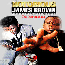 The Notorious James Brown - The Instrumentals(Biggie Smalls & James Brown) cover art