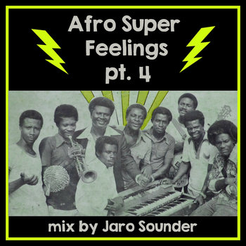 Afro Super Feelings 4 by Jaro Sounder