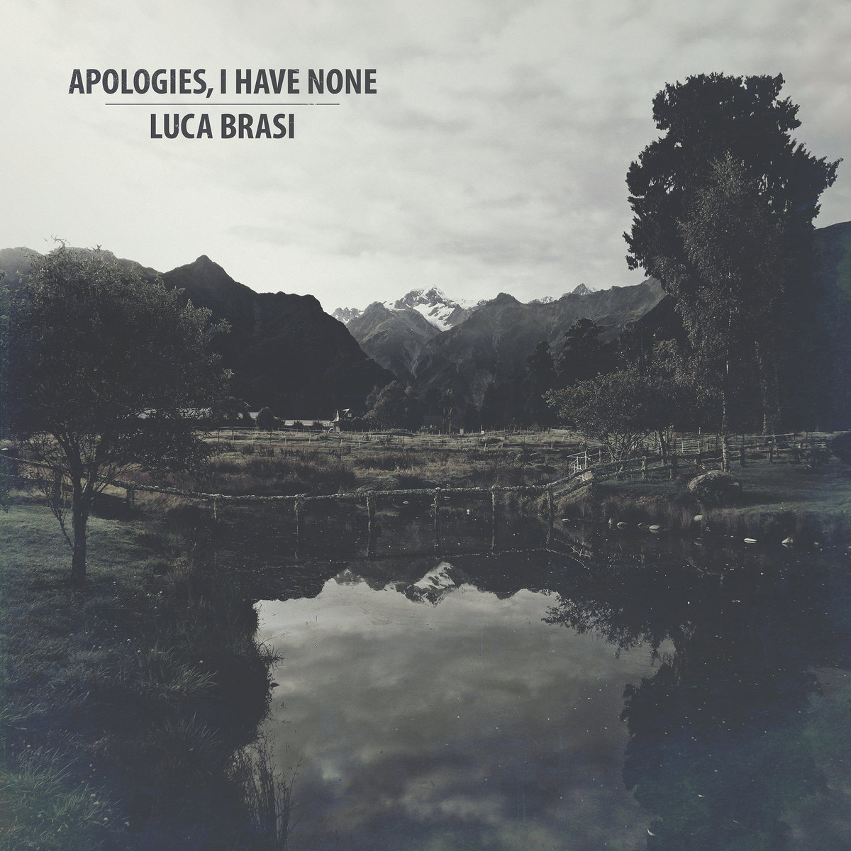 Apologies, I Have None / Luca Brasi split