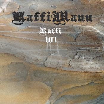 Kaffi 101 by KaffiMann