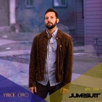 Jumpsuit Records - Artist : Vince Cimo : Mix 005 cover art