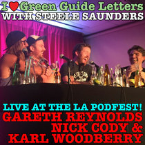 Ep 187 : LIVE AT THE LA PODCAST FESTIVAL! Gareth Reynolds, Nick Cody & Karl Woodberry love the 27/08/15 Letters cover art