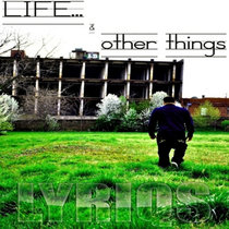 Life & Other Things cover art