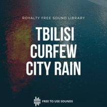 Curfew Night Ambience   City Rain Tbilisi Georgia cover art