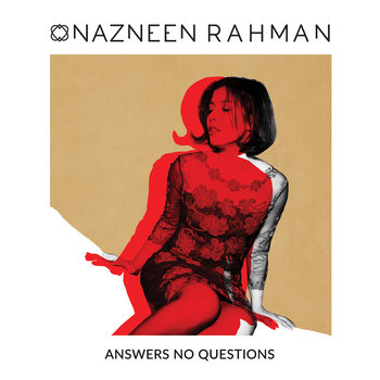 Answers No Questions by Nazneen Rahman