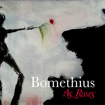 As Roses by Bomethius