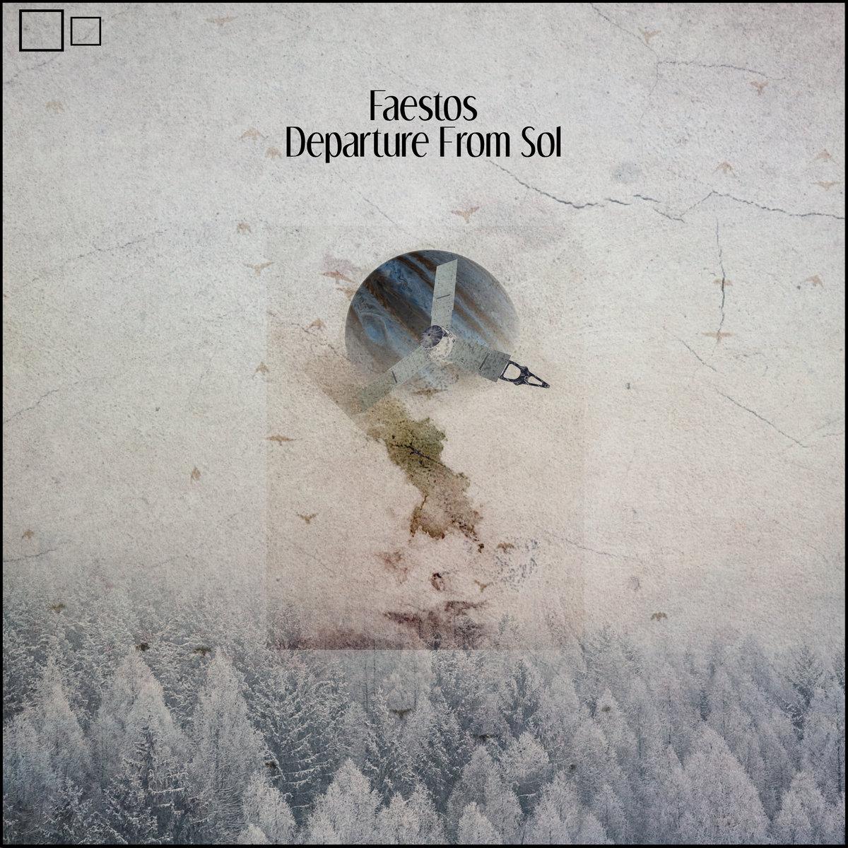 Faestos – Departure From Sol