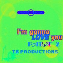 I'm Gonna Love You Part 2 (ft Kari) cover art
