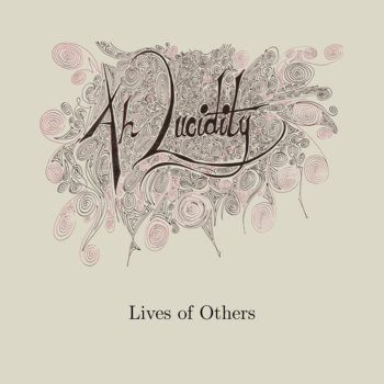 Lives of Others by Ah, Lucidity