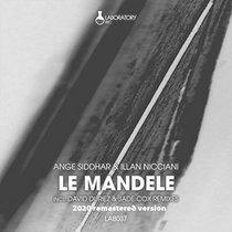Ange Siddhar & Illan Nicciani - Le Mandele (David Duriez Tech Mode Mix) [2020 Remastered Version] cover art