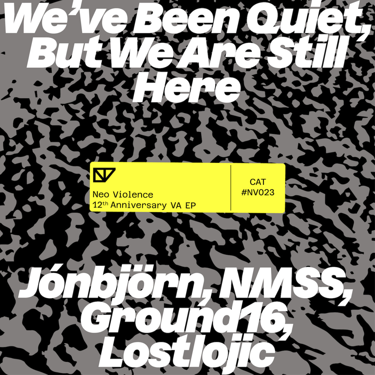 Various Artist – We've been quiet, but we are still here