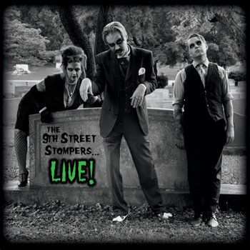 The 9th Street Stompers...LIVE! by The 9th Street Stompers