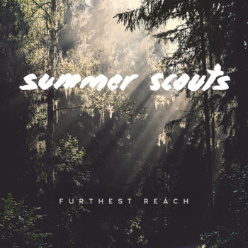 Furthest Reach by Summer Scouts
