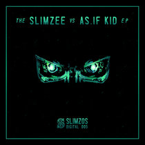Slimzee vs As.If.Kid EP (005) cover art