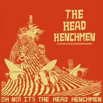 Oh No! It's The Head Henchmen cover art