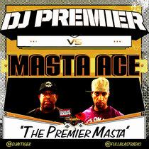 Dj Premier vs Masta Ace - The Premier Masta cover art