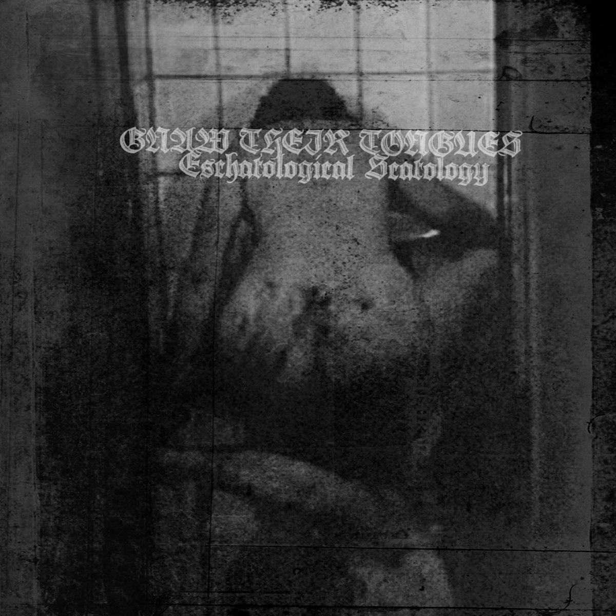 Gnaw Their Tongues - Deathdrone 3