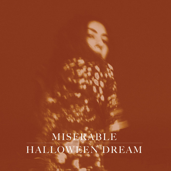 Halloween Dream Ep Miserable