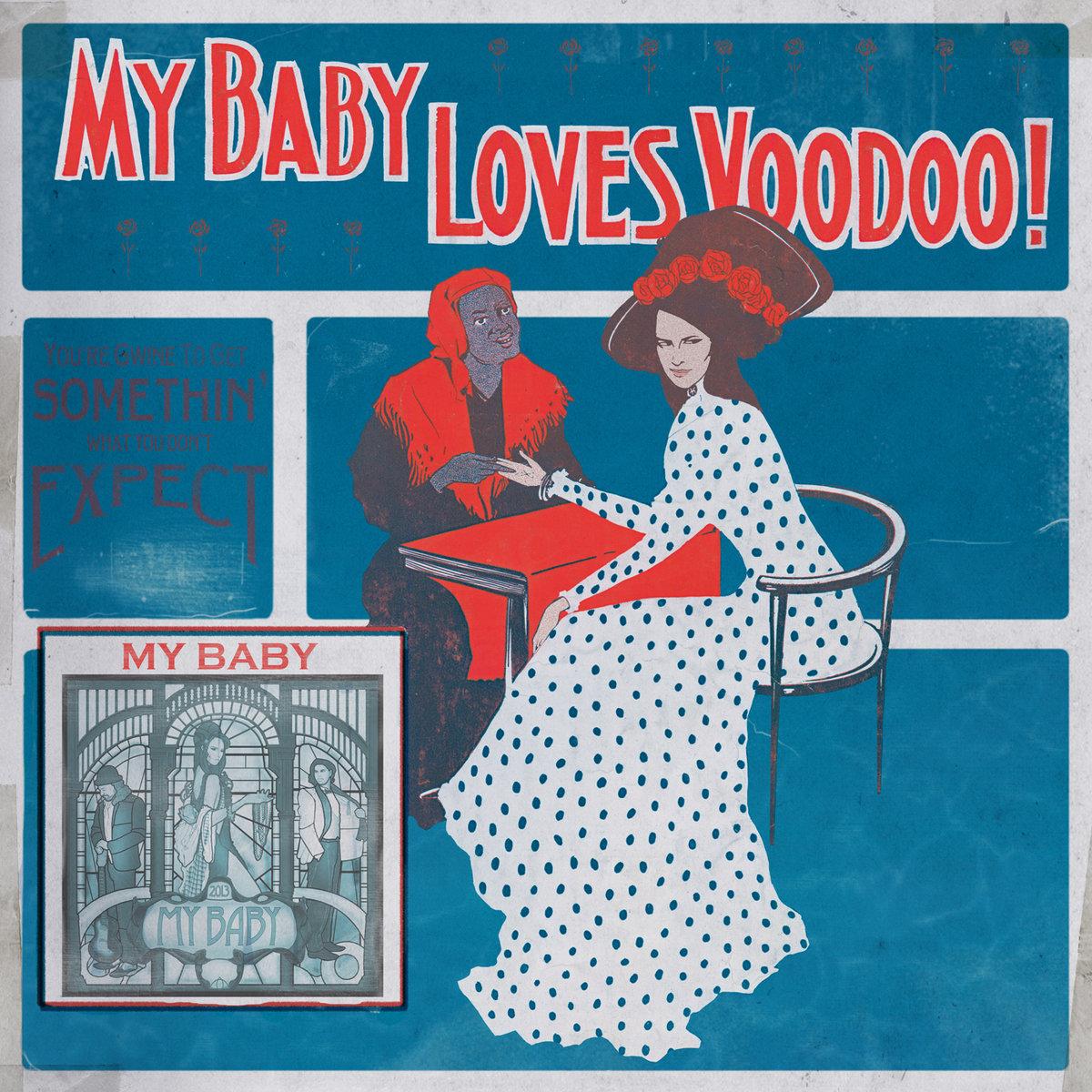Loves Voodoo! | MY BABY