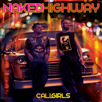Call Girls by Naked Highway