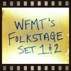 WFMT's Folk Stage Set 1 & 2 Cover Art