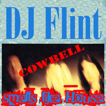Smells Like House (Cowbell) cover art