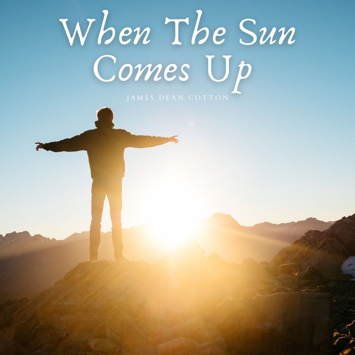 When The Sun Comes Up by James Dean Cotton