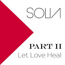 Part II: Let Love Heal cover art