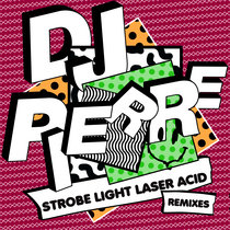 Strobe Light Laser ACID (Remixes) cover art