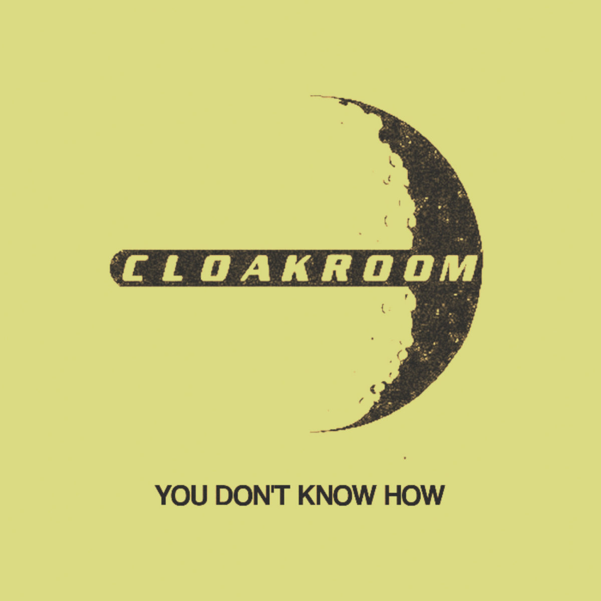 e8843d8b1dd You Don't Know How | Cloakroom