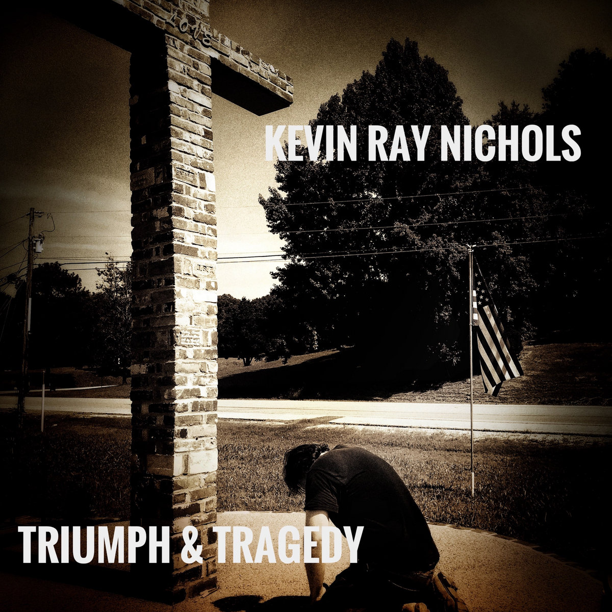 Triumph & Tragedy by Kevin Ray Nichols