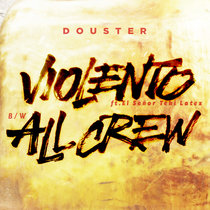 Douster - Violento (ft El Señor Teki Latex) (MCR-012)/ All Crew cover art