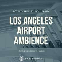 Airport Ambience   Los Angeles LAX Vol. 02 cover art