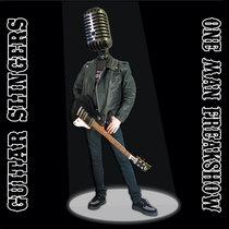Guitar Slingers - One Man Freakshow cover art