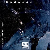 Garneau - Old School EP (MCR-071) cover art