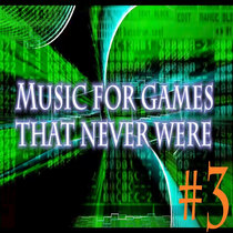 Music for games that never where #3 cover art