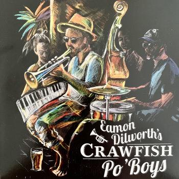 Crawfish Po'Boys by Eamon Dilworth