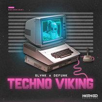 Slynk & Defunk - Techno Viking cover art