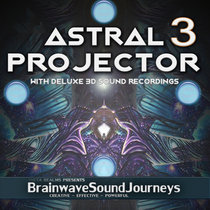 Astral Projector 3 - W 3D Sound FX cover art