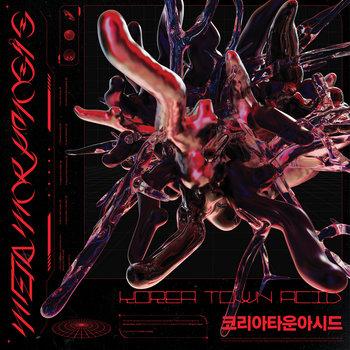 Metamorphosis by Korea Town Acid